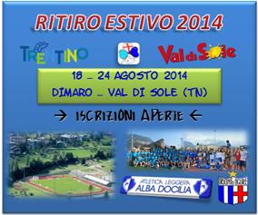 RITIRO 2014 – DIMARO – VAL DI SOLE (TN)
